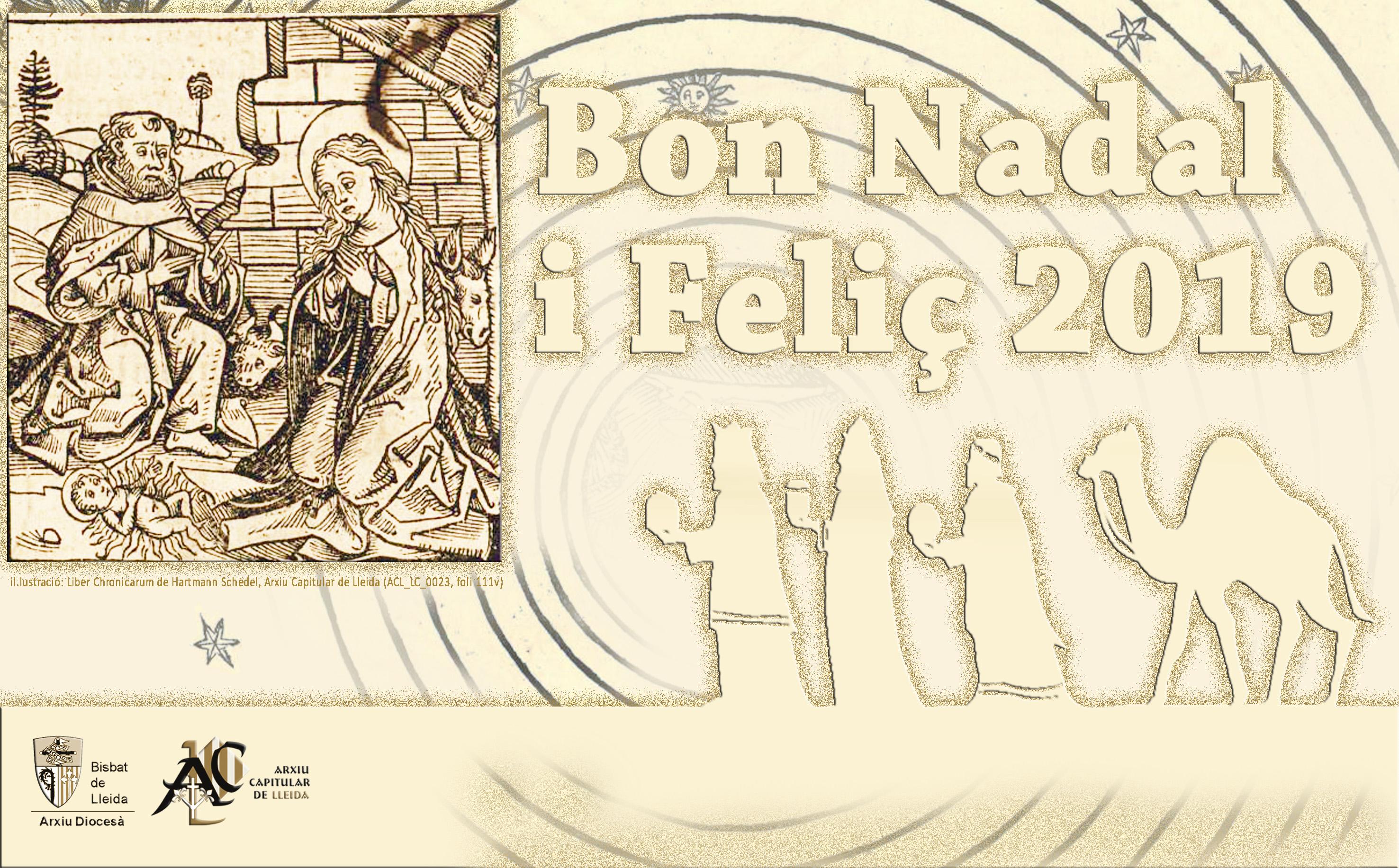 L'equip de l'Arxiu Capitular de Lleida us desitja un bon Nadal i un feliç any 2019